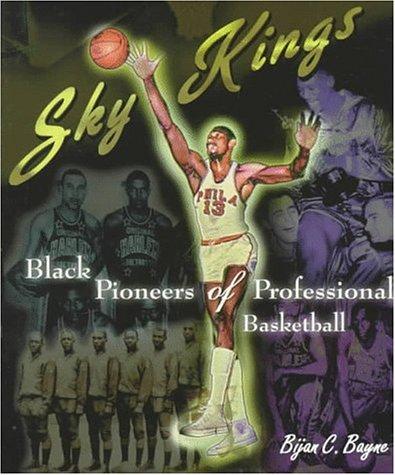 9780531159002: Sky Kings: Black Pioneers of Professional Basketball (African-American Experience)