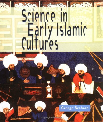 9780531159170: Science in Early Islamic Culture (Science of the Past)