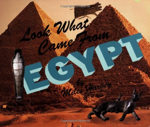 9780531159378: Look What Came from Egypt