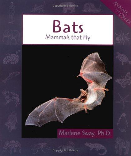 9780531159439: Bats: Mammals That Fly (Animals in Order)