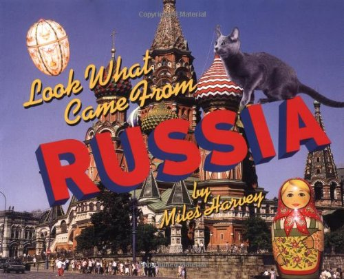 9780531159675: Look What Came from Russia