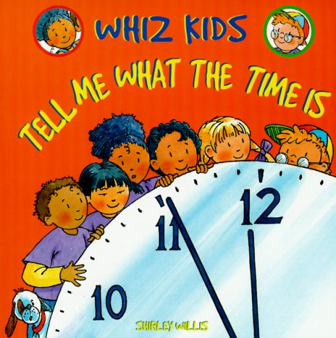 9780531159798: Tell Me What the Time Is (Whiz Kids)