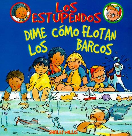 9780531159958: Dime Como Flotan Los Barcos (Los Estupendos Whiz Kids) (Spanish Edition)