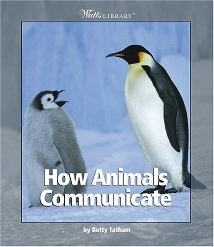 9780531162149: How Animals Communicate (Watts Library)