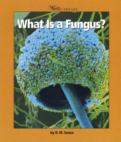 9780531162231: What Is a Fungus? (Watts Library)