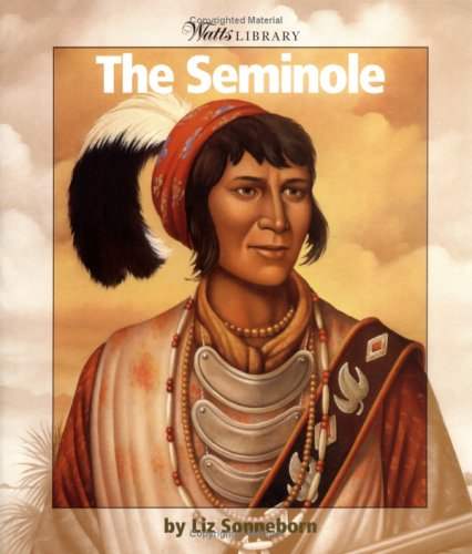 9780531162286: The Seminole (WATTS LIBRARY: INDIANS OF THE AMERICAS)