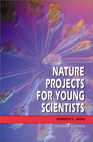 9780531163818: Nature Projects for Young Scientists (Revised Edition)