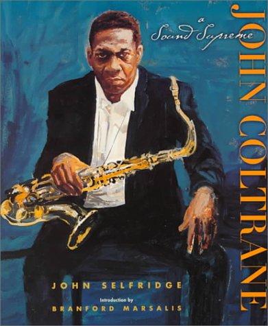 9780531164082: John Coltrane: A Sound Supreme (Single Titles-Biographies)