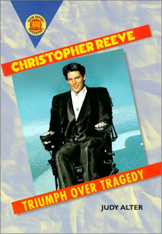 9780531164556: Christopher Reeve: Triumph over Tragedy (Book Report Biographies)