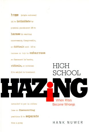 9780531164655: High School Hazing: When Rites Become Wrongs (Single Title: Teen)