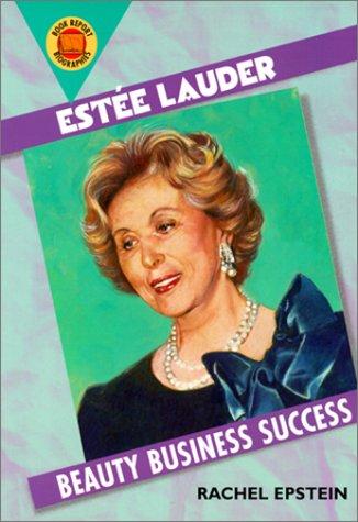 9780531164921: Estee Lauder: Beauty Business Success