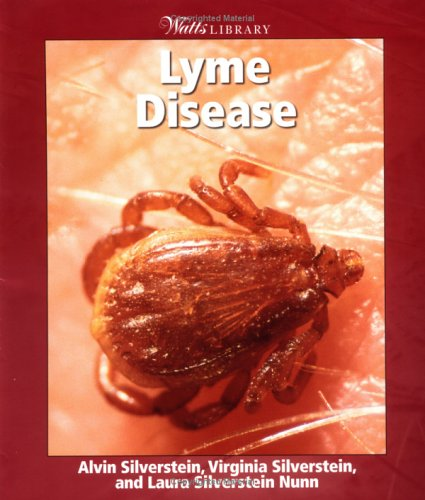 9780531165317: Lyme Disease (Watts Library: Human Health and Disease)