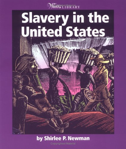 9780531165416: Slavery in the United States (Watts Library: History of Slavery)