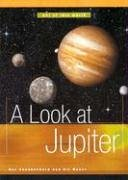 A Look at Jupiter (Out of This: Ray Spangenburg, Kit