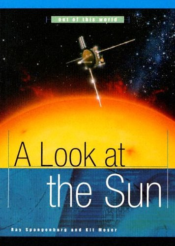 A Look at the Sun (Out of: Spangenburg, Ray, Moser,