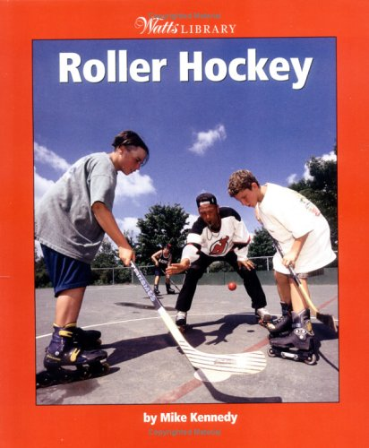 9780531165836: Roller Hockey (Watts Library Sports)
