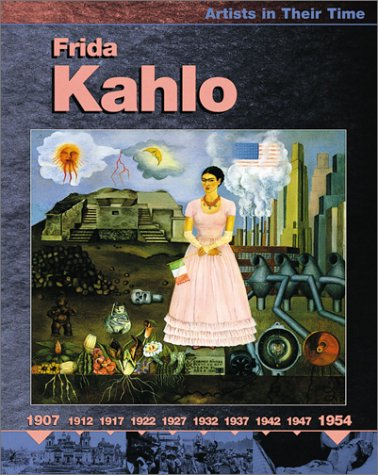 9780531166420: Frida Kahlo (Artists in Their Time)