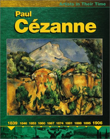 9780531166468: Paul Cezanne (Artists in Their Time)
