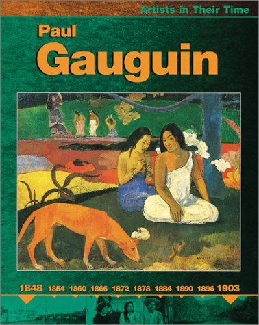 9780531166475: Paul Gauguin (Artists in Their Time (Paperback))