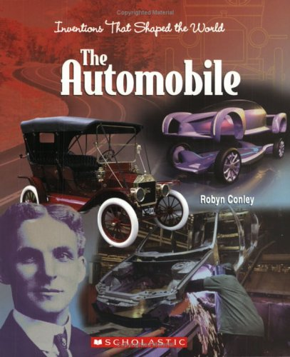 9780531167199: The Automobile (Inventions That Shaped the World)