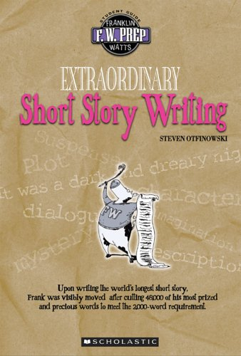 9780531167601: Extraordinary Short Story Writing (F.W. Prep)