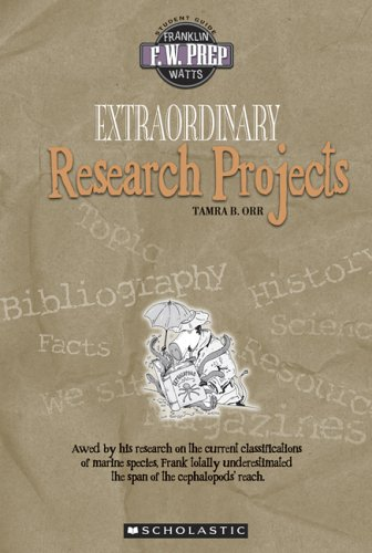 9780531167625: Extraordinary Research Projects (F. W. Prep)