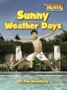 9780531167700: Sunny Weather Days (Scholastic News Nonfiction Readers)