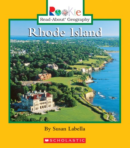 Rhode Island (Rookie Read-About Geography: States): Labella, Susan