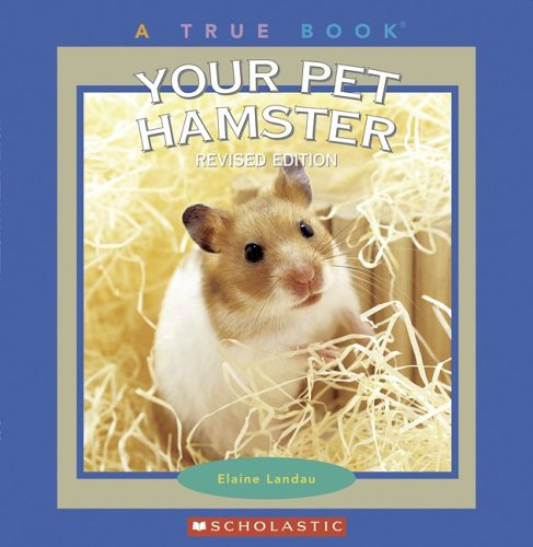 9780531167984: Your Pet Hamster (True Books)