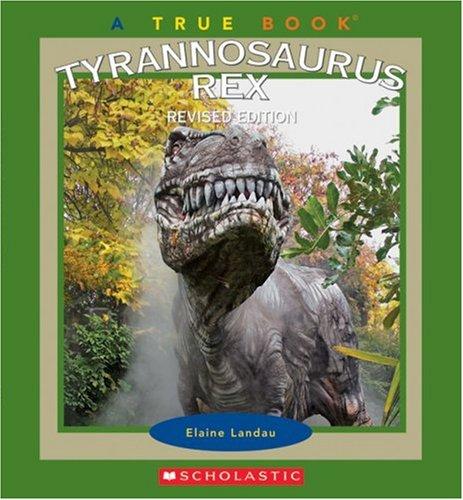 9780531168325: Tyrannosaurus Rex (True Books)