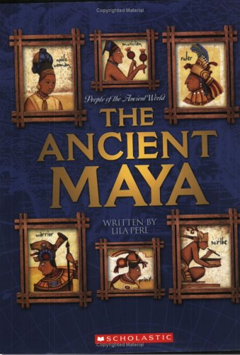 9780531168486: The Ancient Maya (People of the Ancient World)