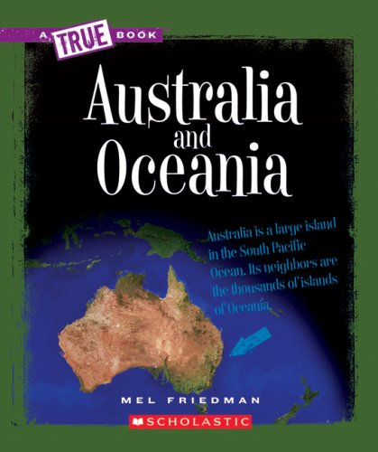 9780531168660: Australia and Oceania (New True Books: Geography)