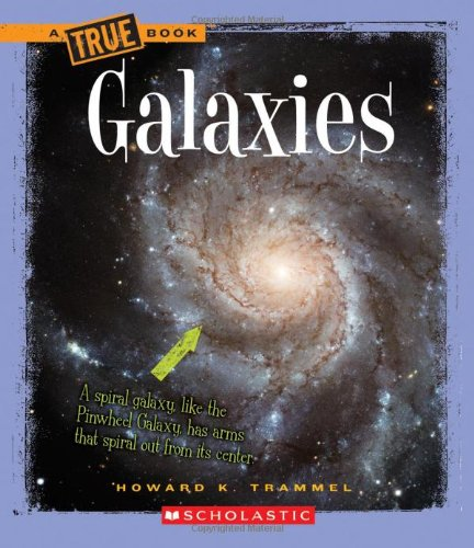 9780531168967: Galaxies (True Books: Space (Hardcover))