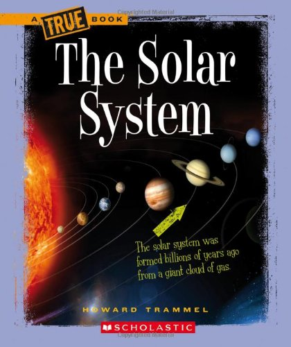 9780531168981: The Solar System (True Books)