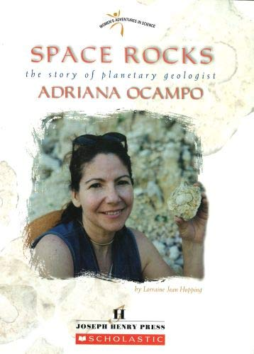9780531169582: Space Rocks: The Story of Planetary Geologist Adriana Ocampo