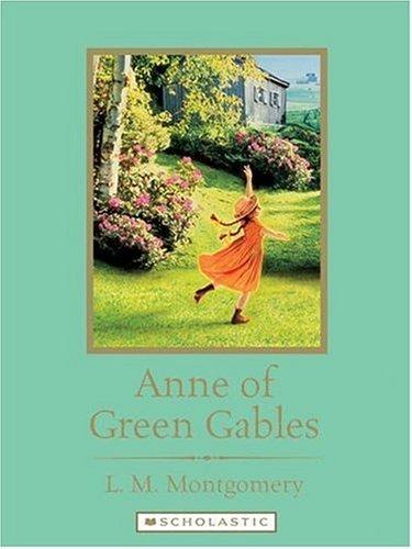 9780531169803: Anne of Green Gables (Scholastic Classics)