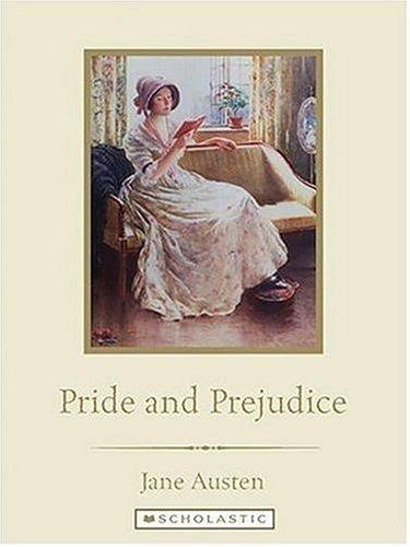 Pride And Prejudice (Scholastic Classics): Austen, Jane