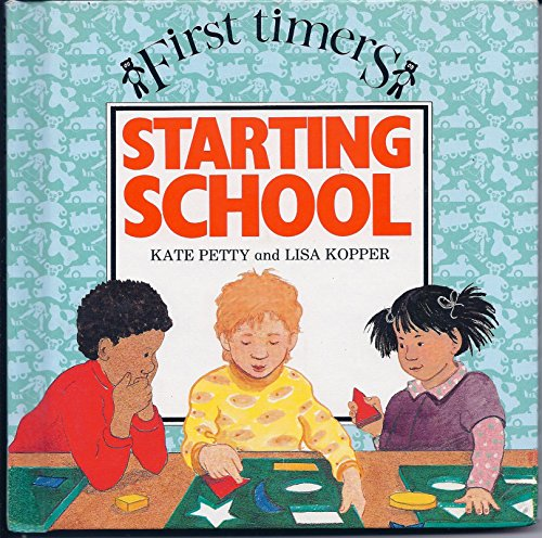 9780531170724: Starting School (First Timers)