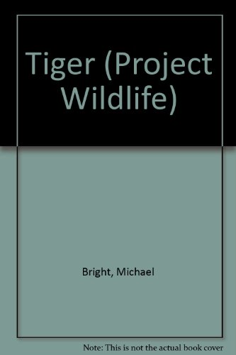 9780531171417: Tiger (Project Wildlife)