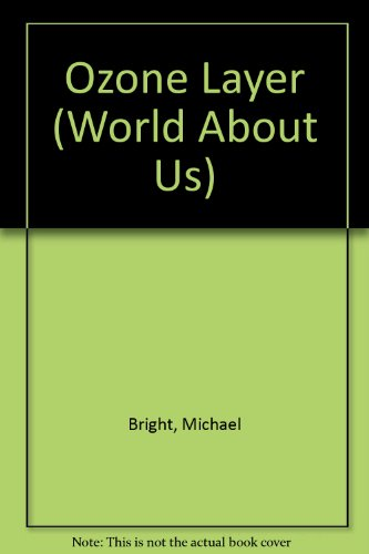9780531173022: Ozone Layer (World About Us)