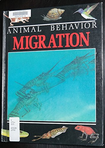 Migration (Animal Behavior) (0531173119) by Steve Parker; Jane Parker
