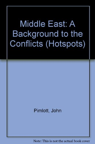 9780531173299: Middle East: A Background to the Conflicts (Hotspots)