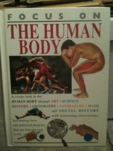 9780531173374: The Human Body (Focus on)