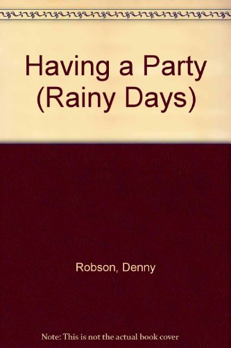 Having a Party (Rainy Day series)