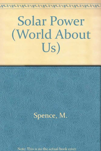 9780531173787: Solar Power (World About Us)