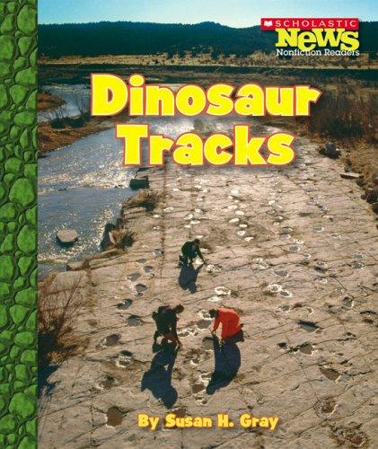 9780531174852: Dinosaur Tracks (Scholastic News Nonfiction Readers: Prehistoric World)