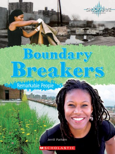 Boundary Breakers: Remarkable People (Shockwave: History and Politics): Parham, Jerrill