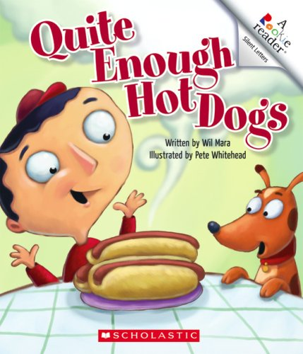 Quite Enough Hot Dogs (Rookie Reader: Silent Letters): Mara, Wil