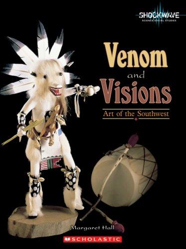 9780531177884: Venom and Visions: Art of the Southwest (Shockwave: Social Studies)