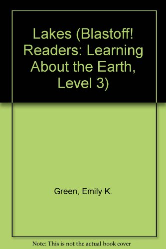 9780531178898: Lakes (Blastoff! Readers: Learning About the Earth, Level 3)